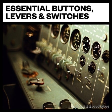 Big Room Sound Essential Buttons, Levers and Switches