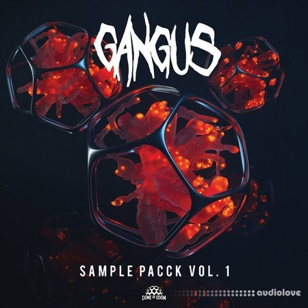 Dome of Doom Gangus Sample Pacck Vol.1