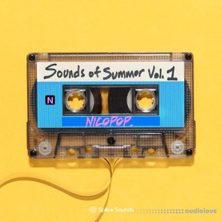 Splice Sounds nicopop sounds of summer Vol.1 WAV