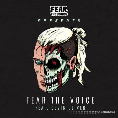 Splice Sounds Fear the Sounds Presents Fear the Voice ft. Devin Oliver