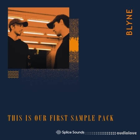 Splice Sounds BLYNE This is Our First Sample Pack WAV
