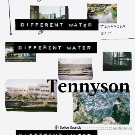 Splice Sounds Tennyson Different Water Sample Pack WAV