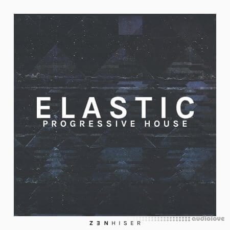 Zenhiser Elastic Progressive House WAV