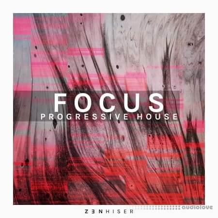 Zenhiser Focus Progressive House WAV