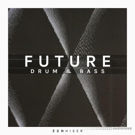 Zenhiser Future Drum and Bass WAV