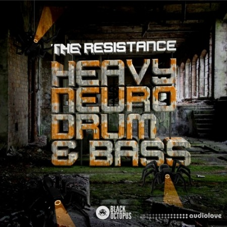 Black Octopus Sound The Resistance: Heavy Neuro Drum and Bass WAV