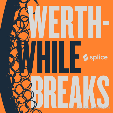 Splice Originals Werthwhile Breaks with Nate Werth