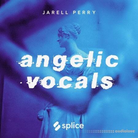 Splice Originals Angelic Vocals w Jarell Perry