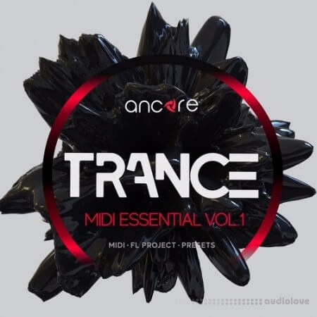 Ancore Sounds Trance Midi Essential Volume 1