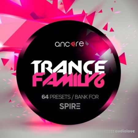 Ancore Sounds Trance Family Volume 6