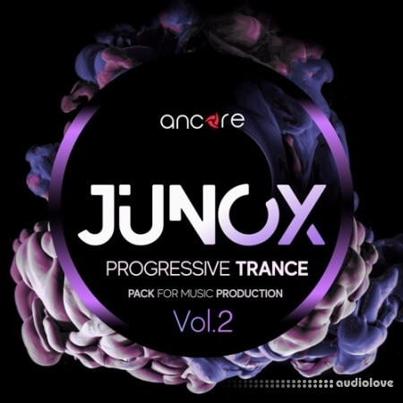 Ancore Sounds JUNOX Trance Producer Pack Volume 2