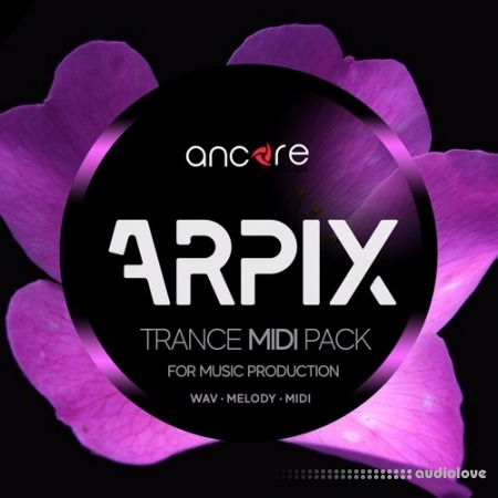 Ancore Sounds ARPIX Trance Midi Pack
