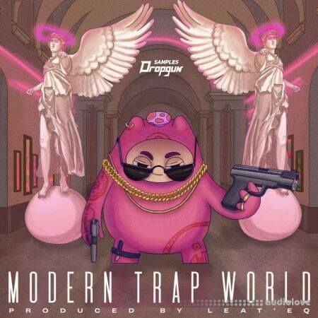 Dropgun Samples Modern Trap World Produced By Leat'eq WAV
