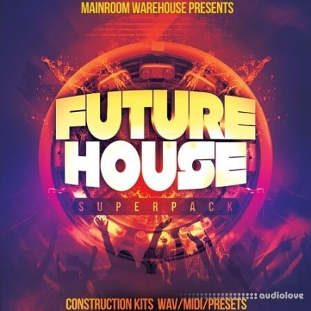 Mainroom Warehouse Future House Superpack