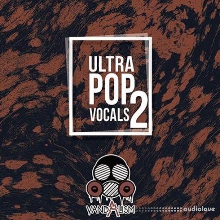 Vandalism Ultra Pop Vocals 2