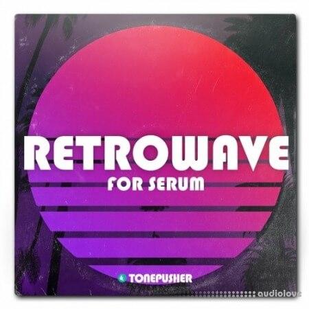 Tonepusher Retrowave Volume 1