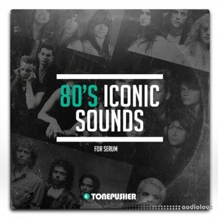 Tonepusher 80s Iconic Sounds