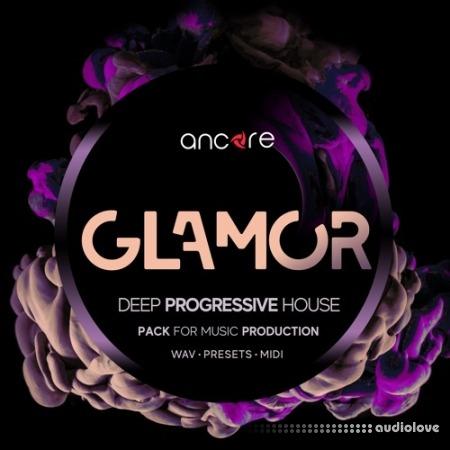Ancore Sounds GLAMOR Deep Progressive House