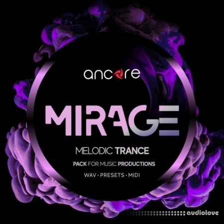 Ancore Sounds MIRAGE Melodic Trance Producer Pack