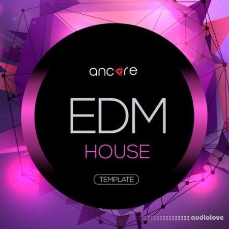 Ancore Sounds EDM House Volume 1