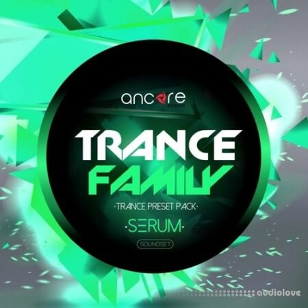 Ancore Sounds Trance Family Volume 1