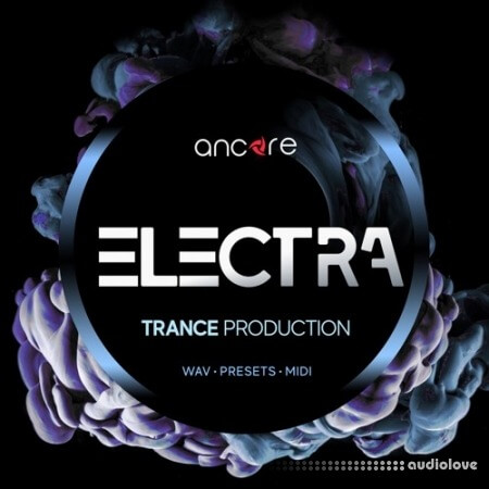 Ancore Sounds ELECTRA Trance Production Pack