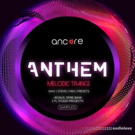 Ancore Sounds Anthem Trance