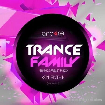 Ancore Sounds Trance Family Volume 1
