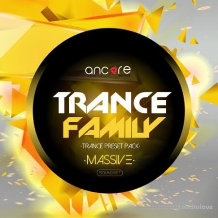 Ancore Sounds Massive Trance Family Volume 1 Synth Presets