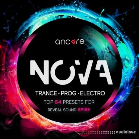 Ancore Sounds NOVA Trance Spire Synth Presets
