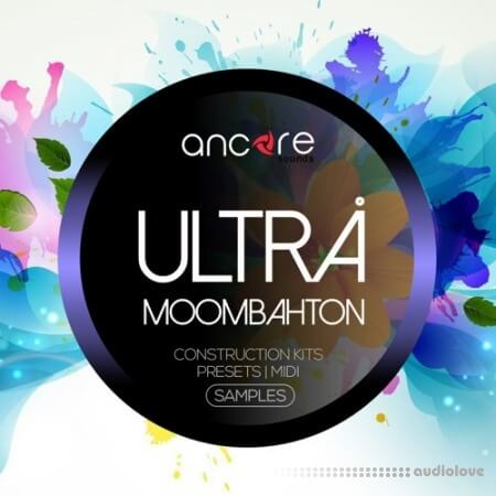 Ancore Sounds Ultra Moombahton