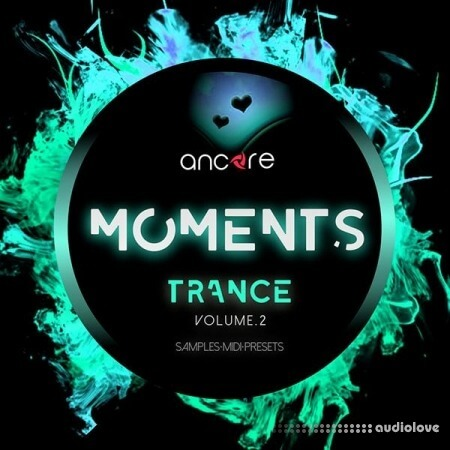 Ancore Sounds TRANCE MOMENTS Volume 2 Producer Pack