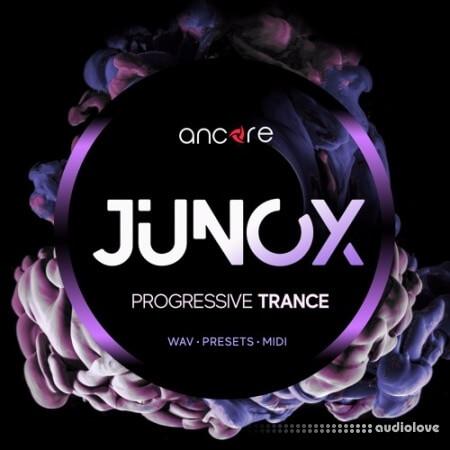 Ancore Sounds JUNOX Progressive Trance
