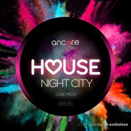 Ancore Sounds Night City House
