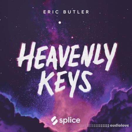 Splice Originals Heavenly Keys with Eric Butler