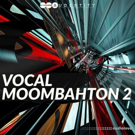 Audentity Records Vocal Moombahton 2