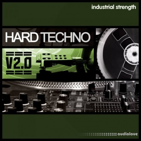 Industrial Strength Hard Techno 2.0