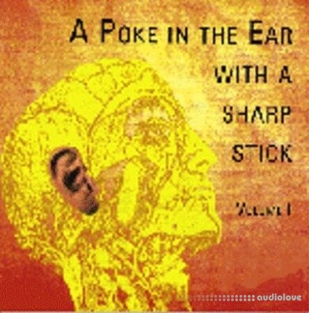 Rarefactions A Poke In The Ear With A Sharp Stick Vol.1