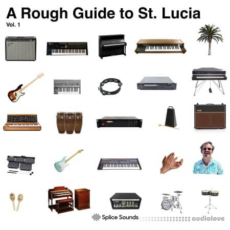 Splice Sounds A Rough Guide to St. Lucia Vol.1