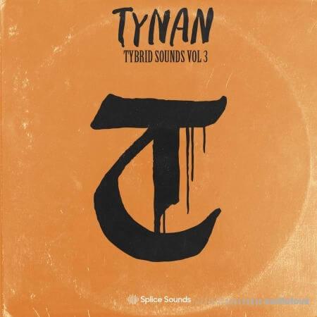 Splice Sounds TYNAN Tybrid Sounds Vol.3