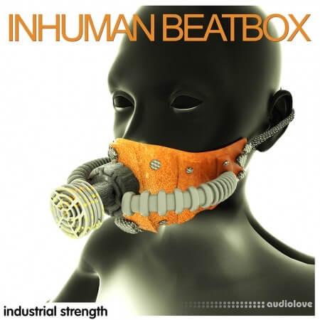 Industrial Strength Inhuman Beatbox