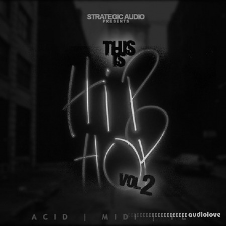 Strategic Audio This Is Hip Hop Vol.2 WAV MiDi DAW Templates