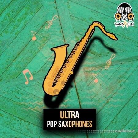Vandalism Ultra Pop Saxophones