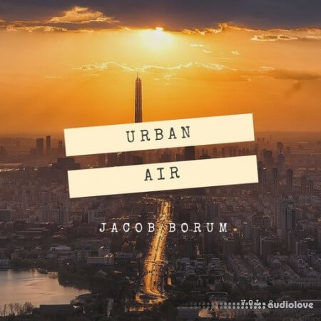 Jacob Borum Urban Air Vol.2