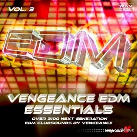 Vengeance EDM Essentials Vol.3