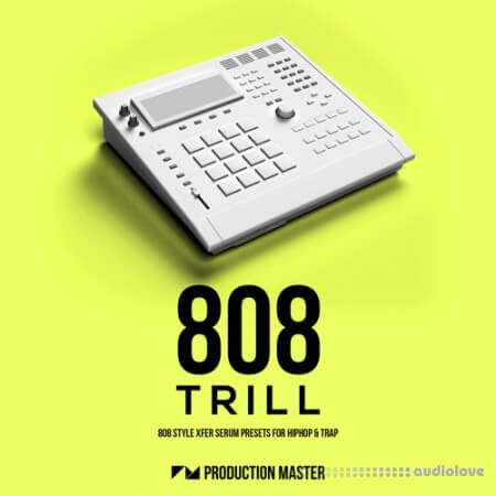 Production Master 808 Trill