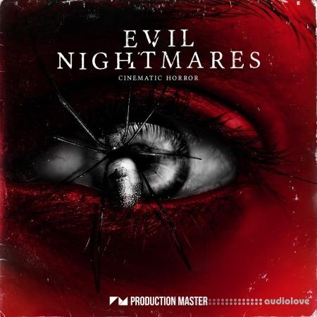 Production Master Evil Nightmares WAV