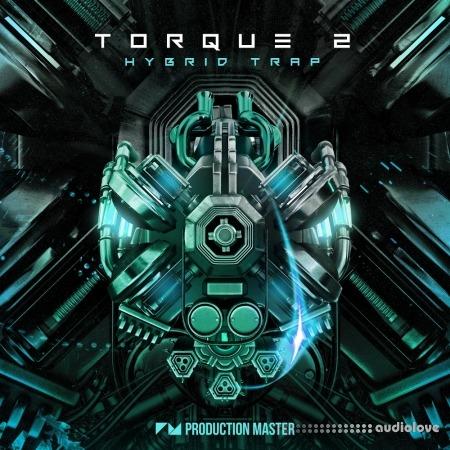 Production Master Torque 2 EDM And Hybrid Trap WAV