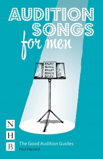 Audition Songs for Men (The Good Audition Guides)