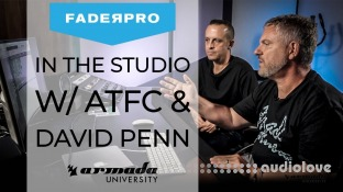 FaderPro In The Studio with ATFC and David Penn